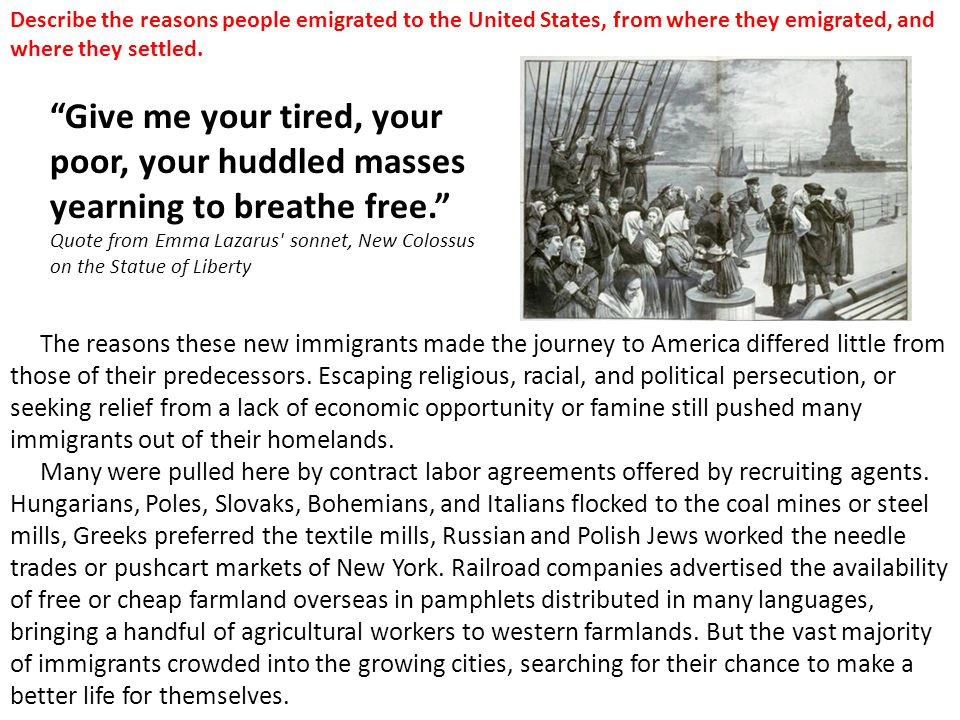 Describe the reasons people emigrated to the United States, from where they emigrated, and where they settled.