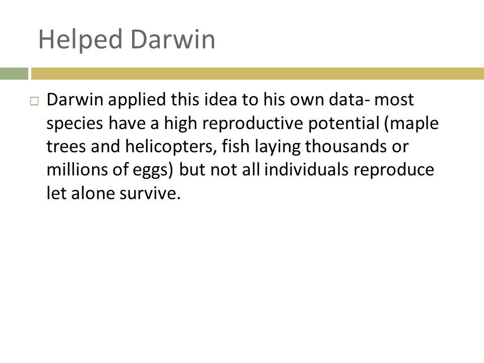 Helped Darwin