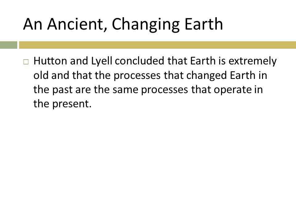 An Ancient, Changing Earth