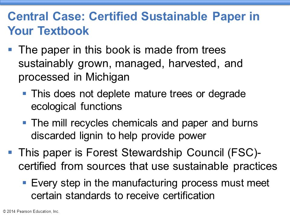 Central Case: Certified Sustainable Paper in Your Textbook