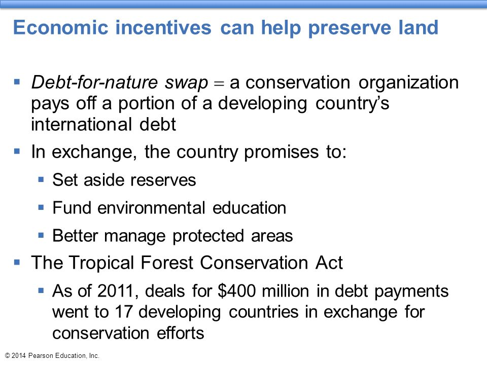 Economic incentives can help preserve land