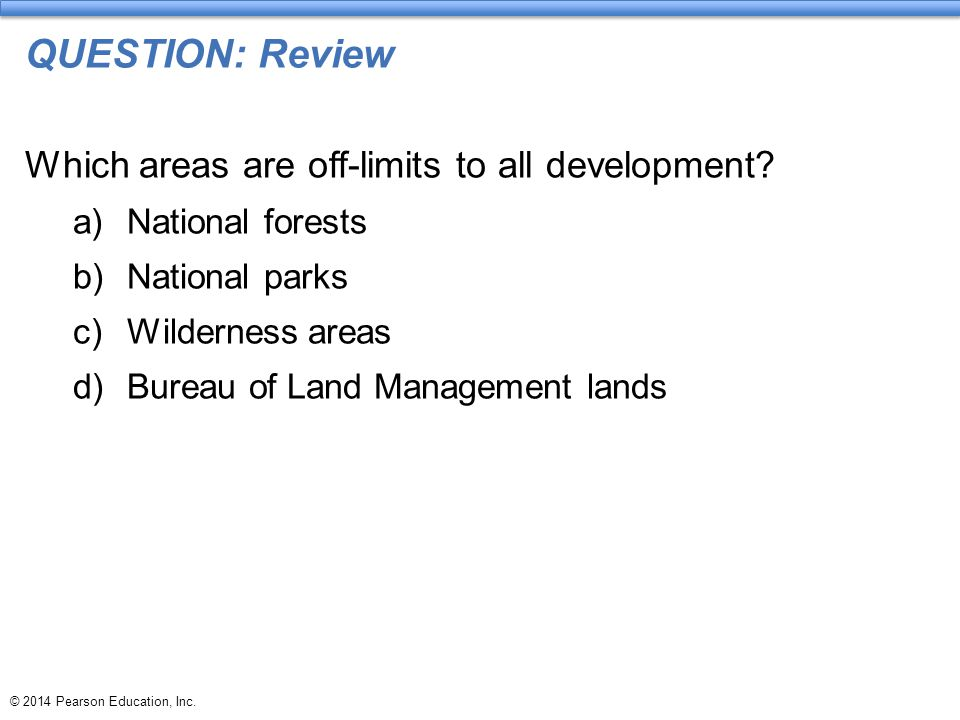 QUESTION: Review Which areas are off-limits to all development