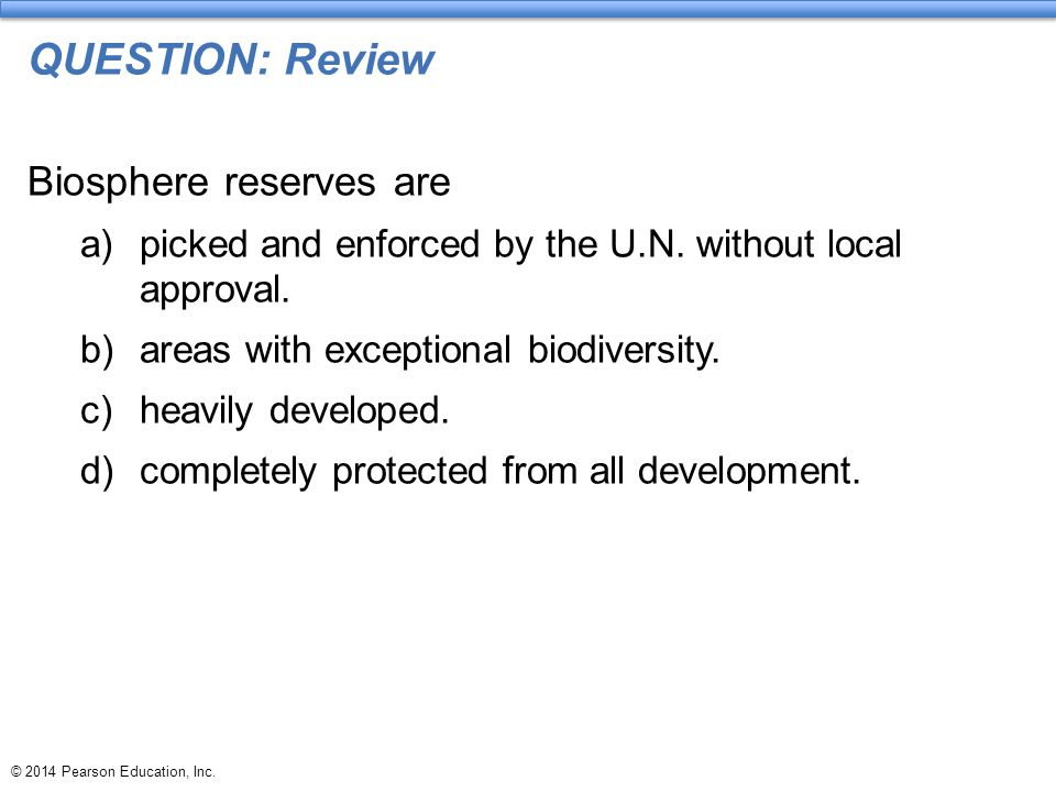 QUESTION: Review Biosphere reserves are