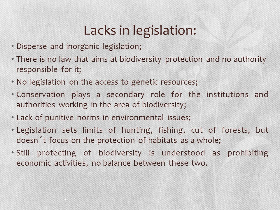 Lacks in legislation: Disperse and inorganic legislation;
