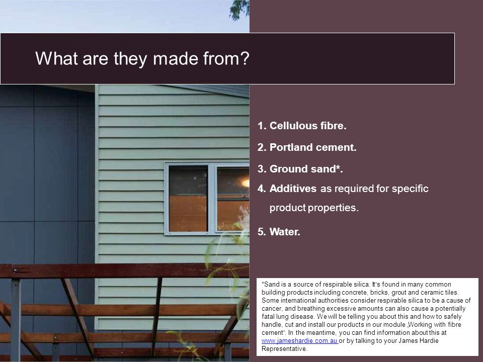 What are they made from Cellulous fibre. Portland cement.