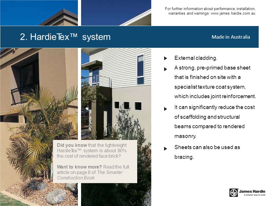 2. HardieTex™ system Made in Australia External cladding.