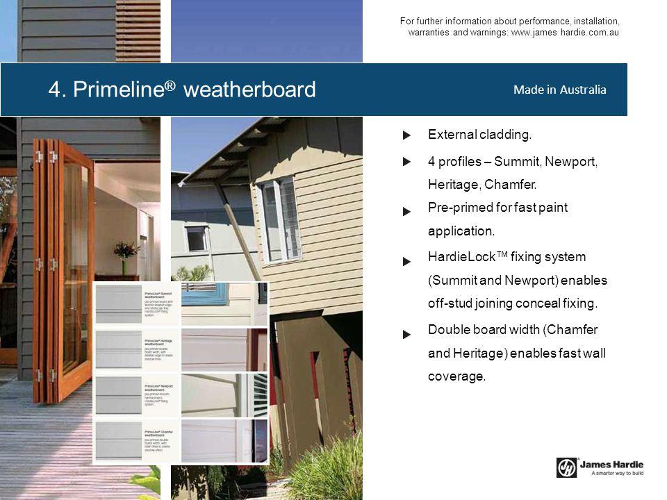 4. Primeline® weatherboard