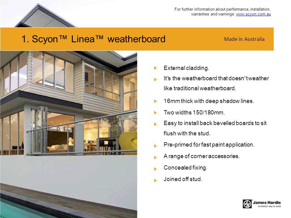 1. Scyon™ Linea™ weatherboard