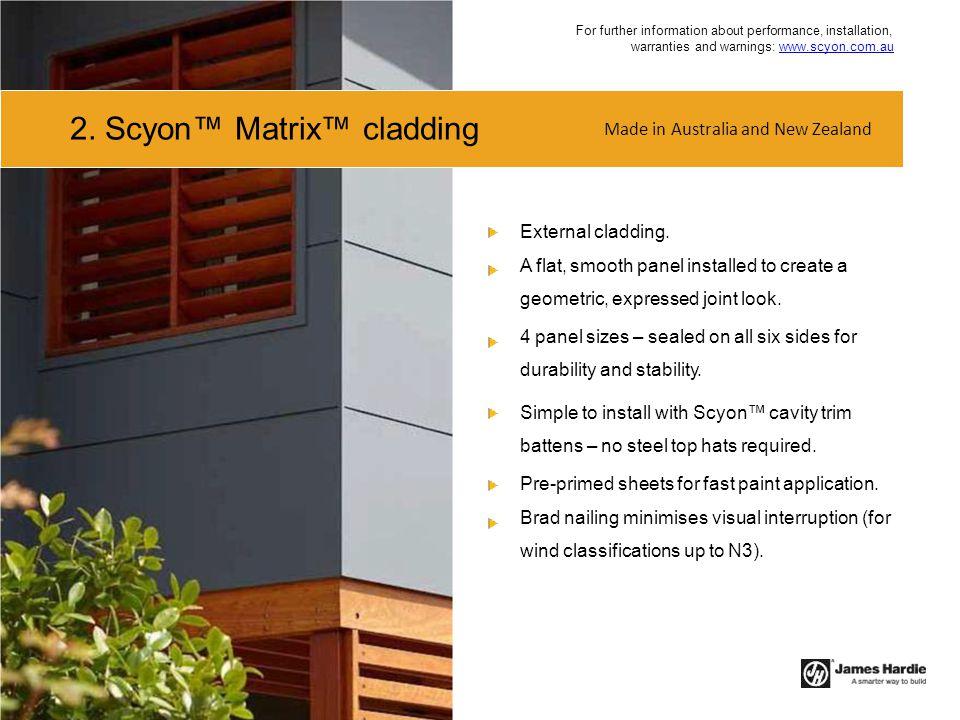 2. Scyon™ Matrix™ cladding
