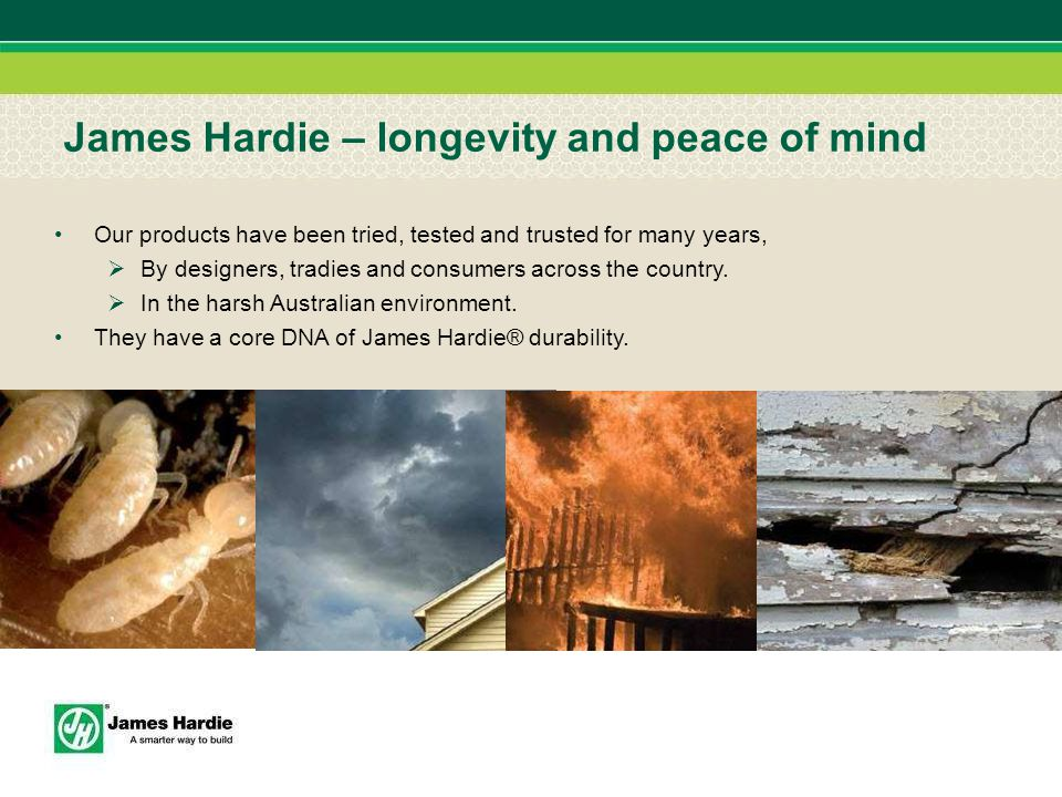 James Hardie – longevity and peace of mind