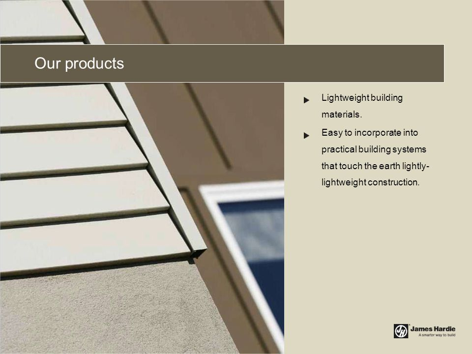 Our products Lightweight building materials.