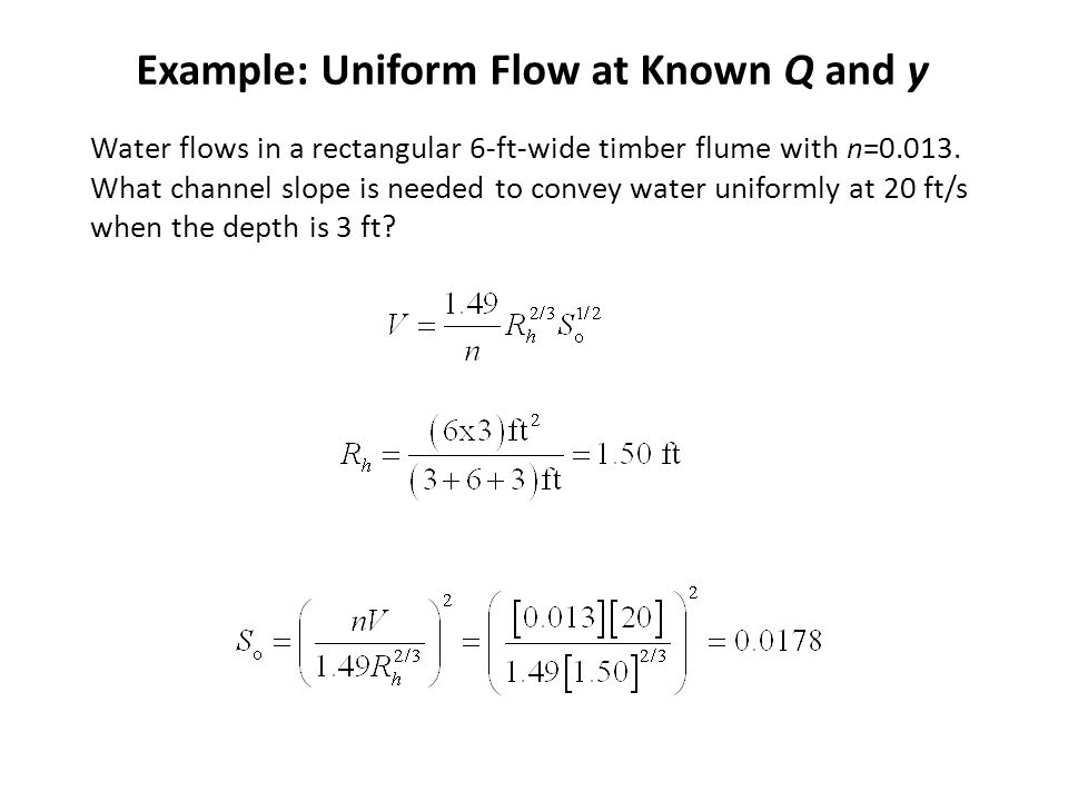 Example: Uniform Flow at Known Q and y