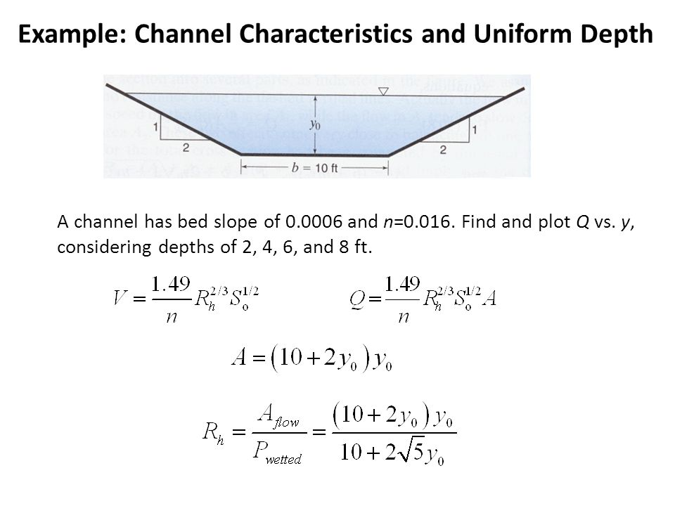 Example: Channel Characteristics and Uniform Depth