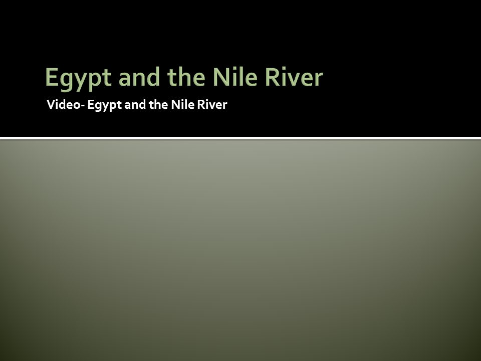 Egypt and the Nile River