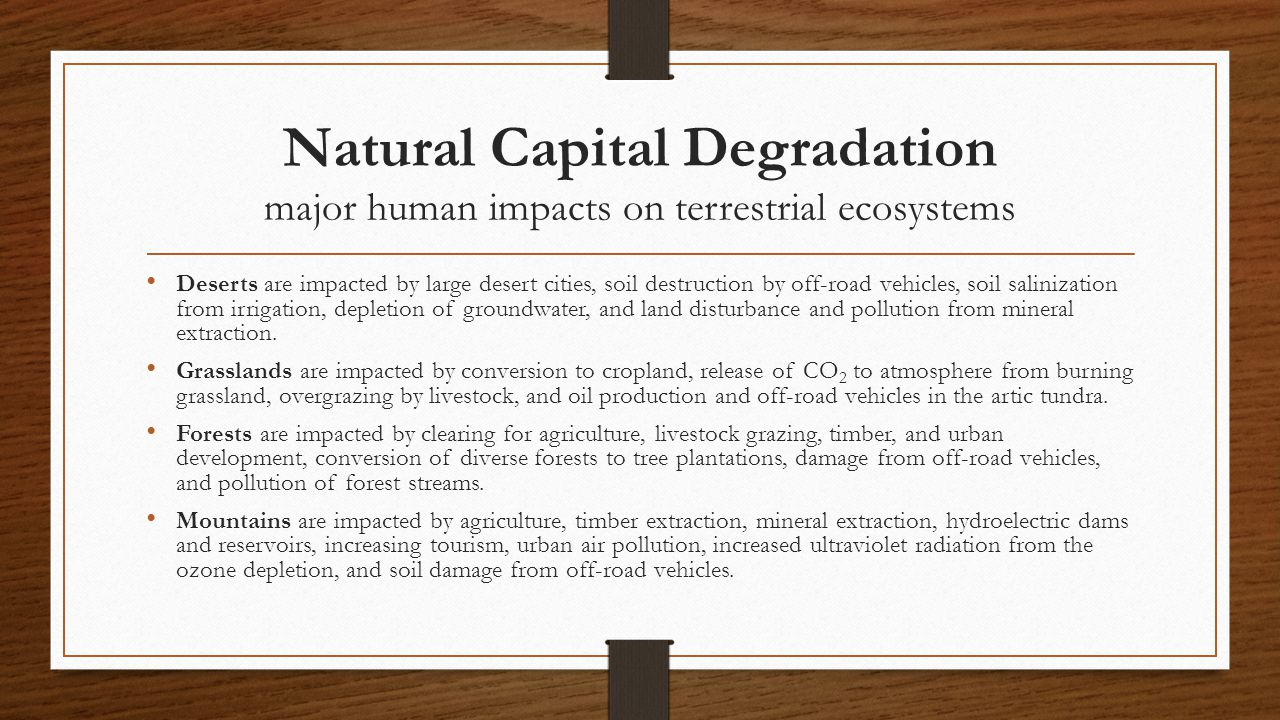 Natural Capital Degradation major human impacts on terrestrial ecosystems