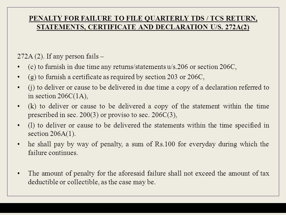 PENALTY FOR FAILURE TO FILE QUARTERLY TDS / TCS RETURN, STATEMENTS, CERTIFICATE AND DECLARATION U/S. 272A(2)