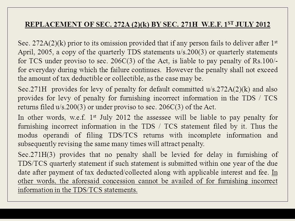 REPLACEMENT OF SEC. 272A (2)(k) BY SEC. 271H W.E.F. 1ST JULY 2012