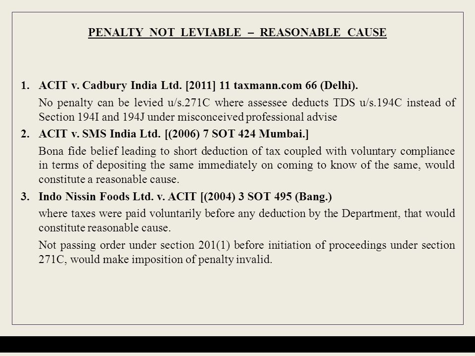 PENALTY NOT LEVIABLE – REASONABLE CAUSE