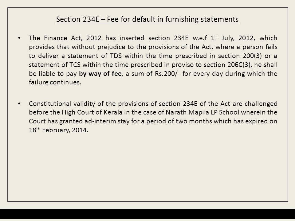 Section 234E – Fee for default in furnishing statements