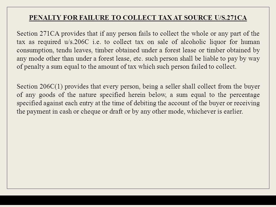 PENALTY FOR FAILURE TO COLLECT TAX AT SOURCE U/S.271CA