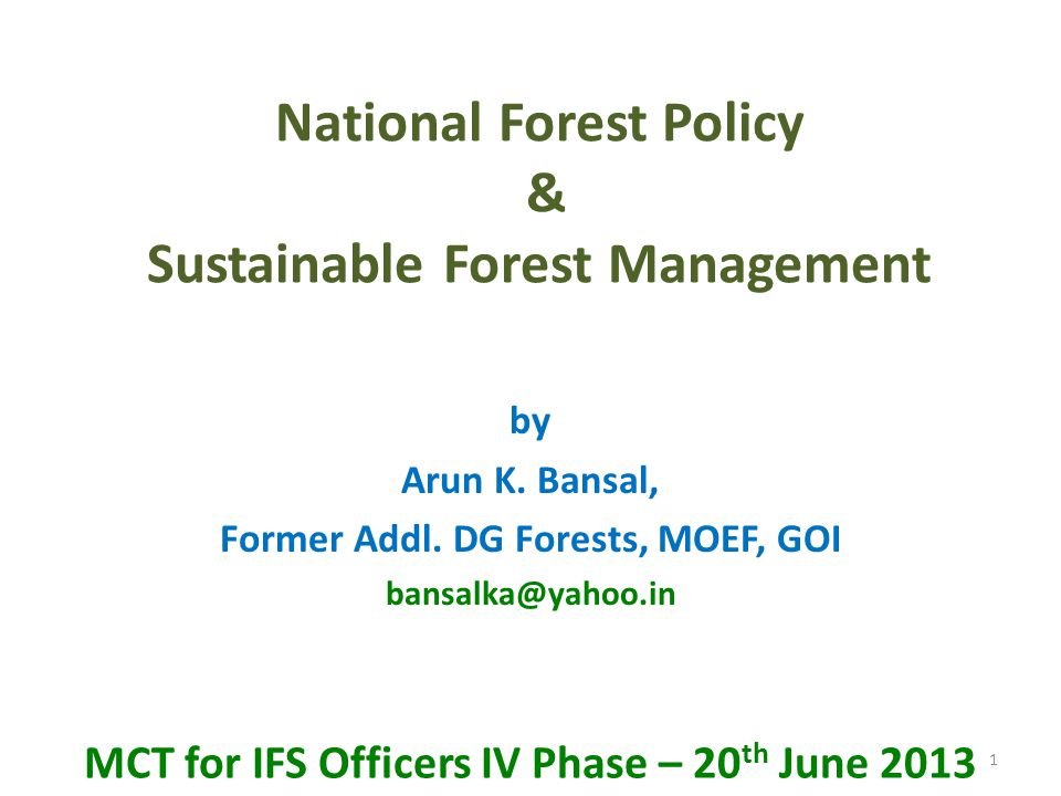National Forest Policy & Sustainable Forest Management
