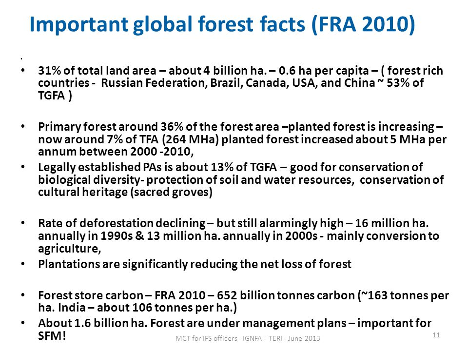 Important global forest facts (FRA 2010)