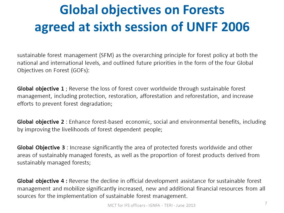 Global objectives on Forests agreed at sixth session of UNFF 2006