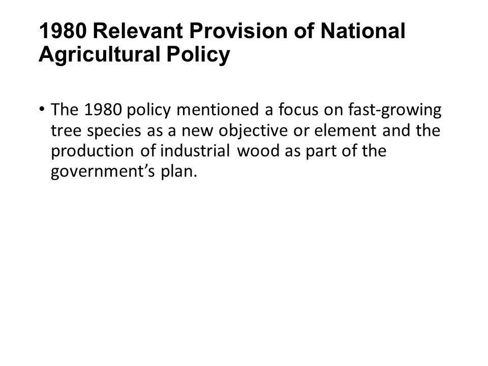 1980 Relevant Provision of National Agricultural Policy