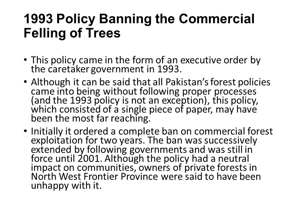 1993 Policy Banning the Commercial Felling of Trees