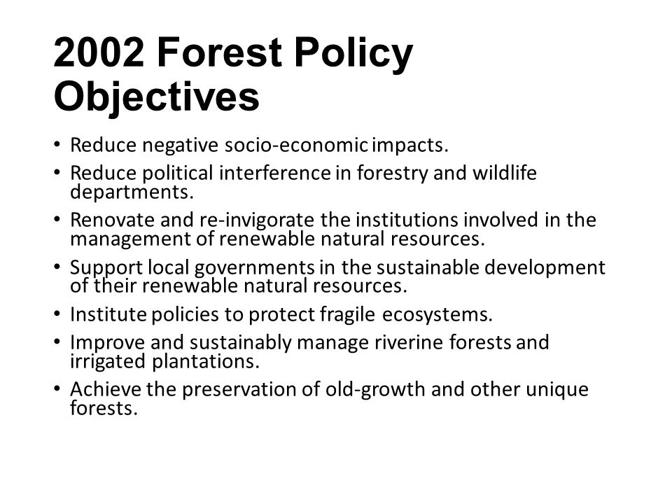 2002 Forest Policy Objectives