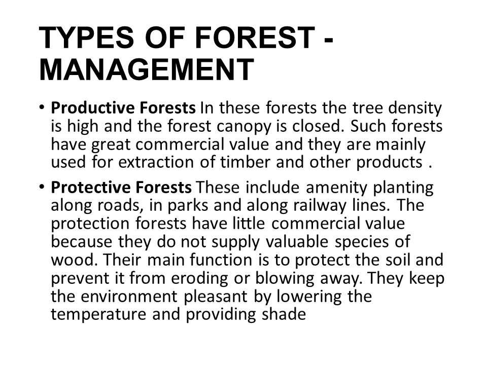 TYPES OF FOREST - MANAGEMENT