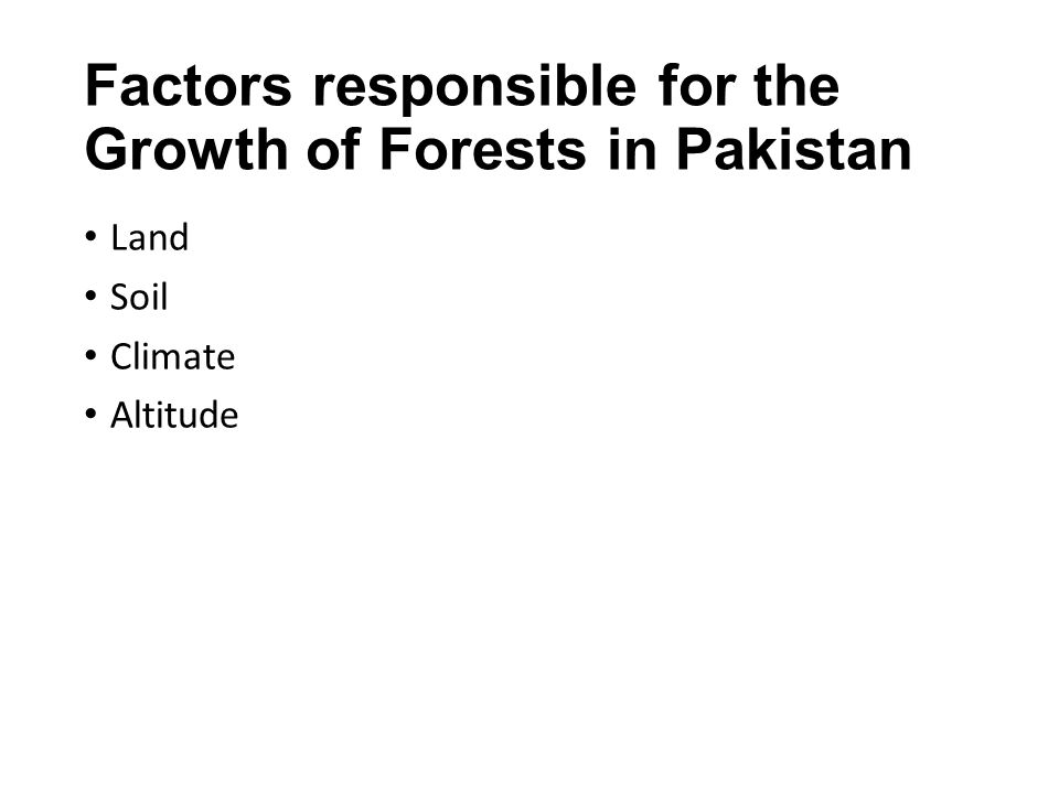 Factors responsible for the Growth of Forests in Pakistan