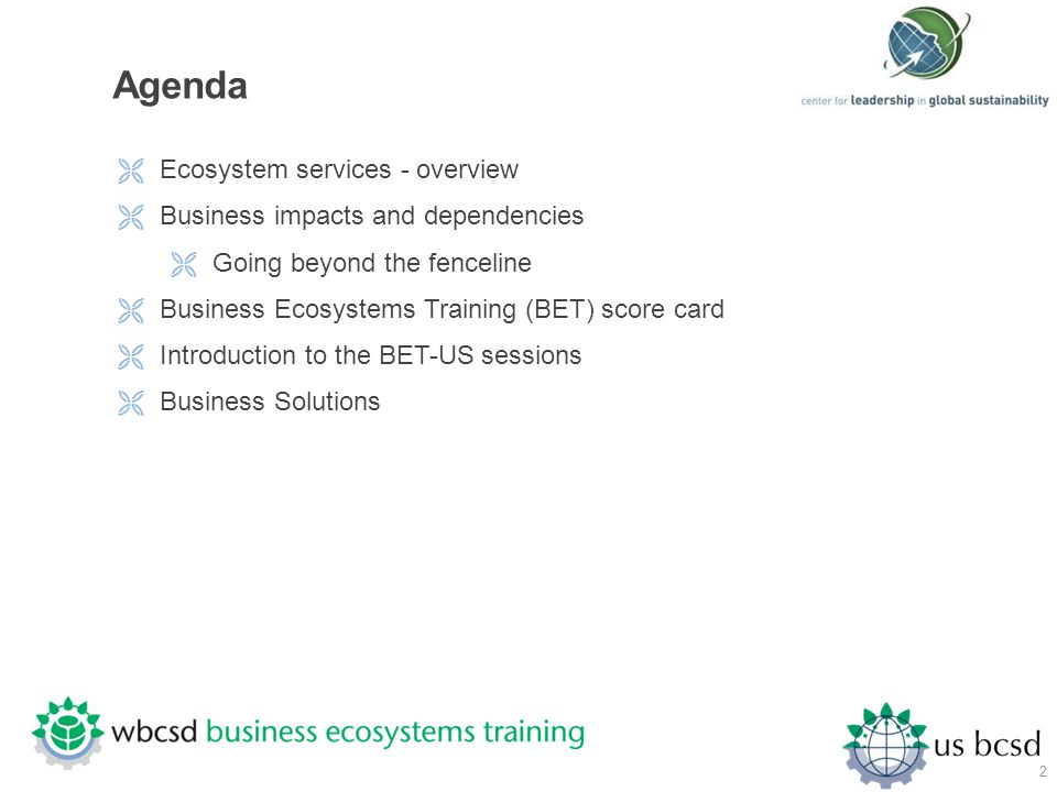 Agenda Ecosystem services - overview Business impacts and dependencies