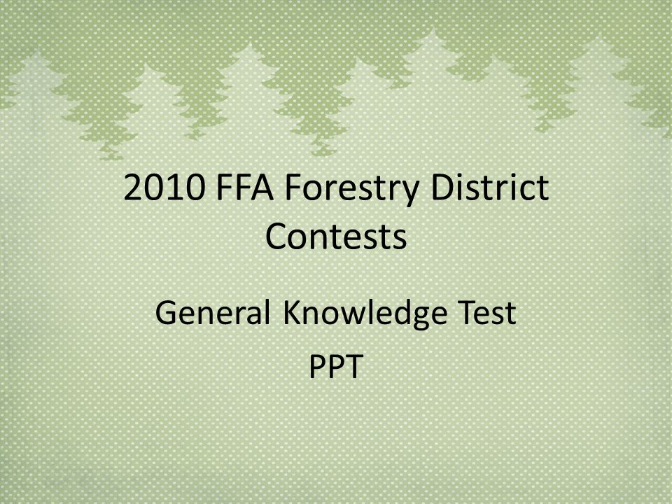 2010 FFA Forestry District Contests