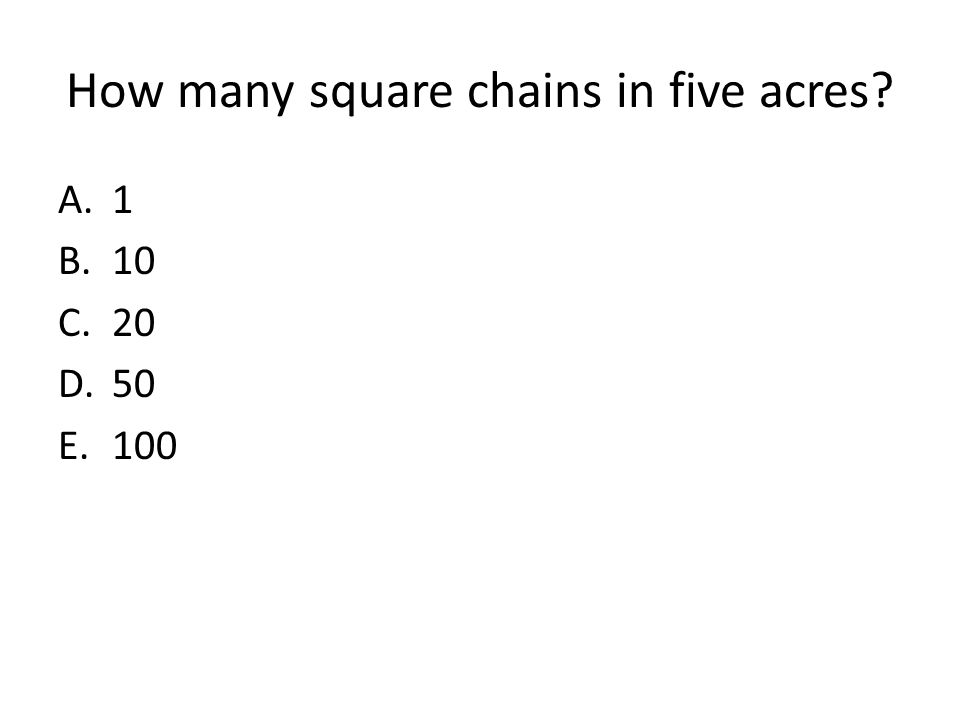 How many square chains in five acres