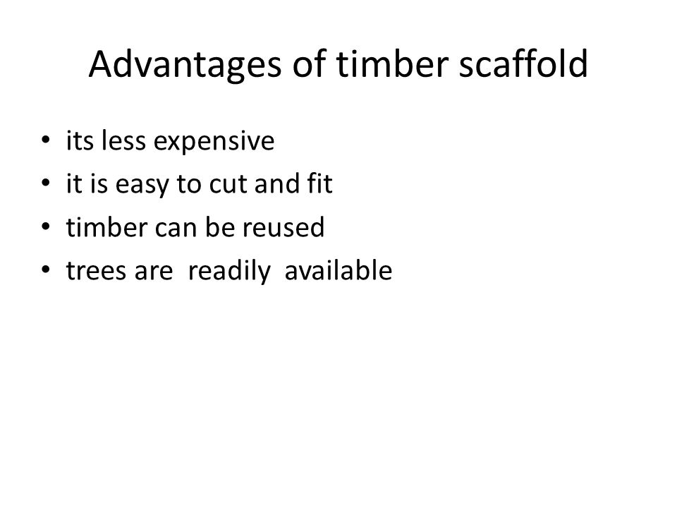 Advantages of timber scaffold
