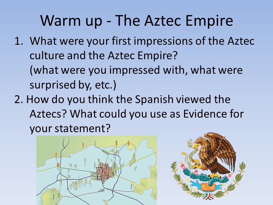 Warm up - The Aztec Empire