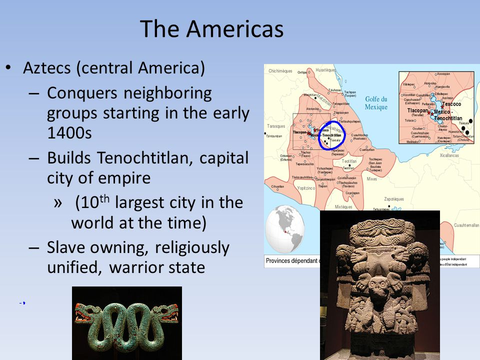 The Americas Aztecs (central America)