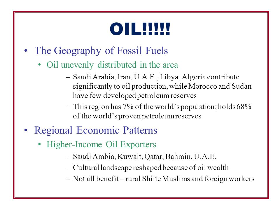 OIL!!!!! The Geography of Fossil Fuels Regional Economic Patterns
