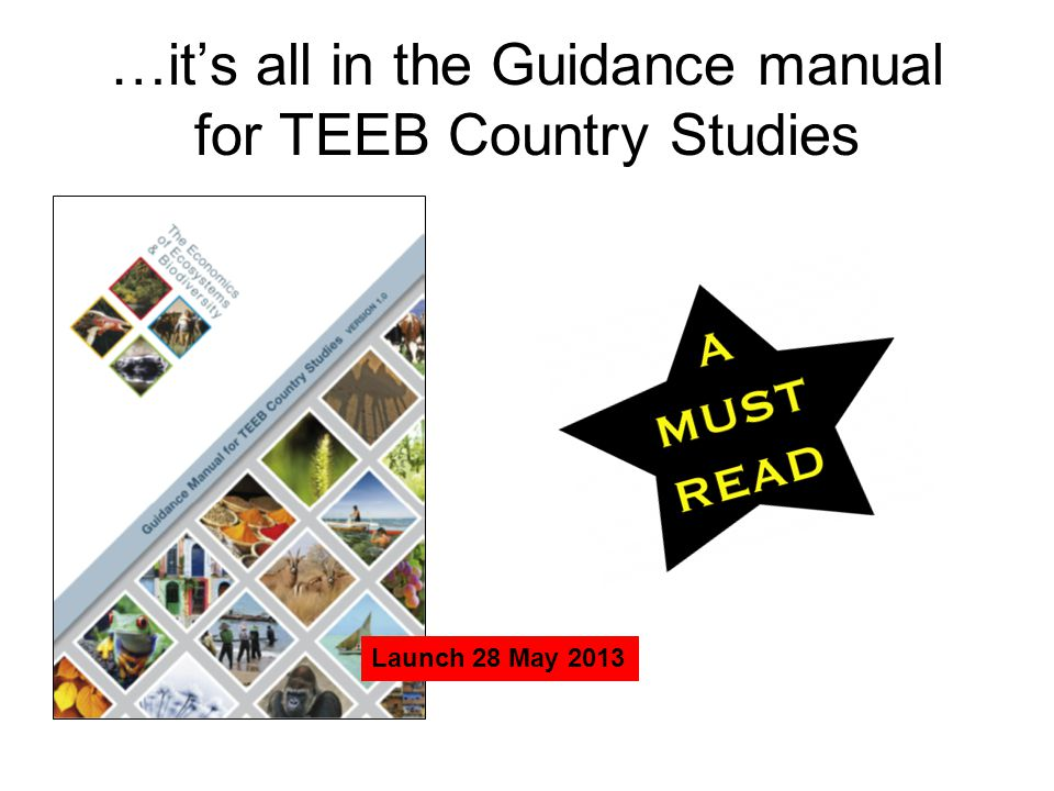 …it's all in the Guidance manual for TEEB Country Studies