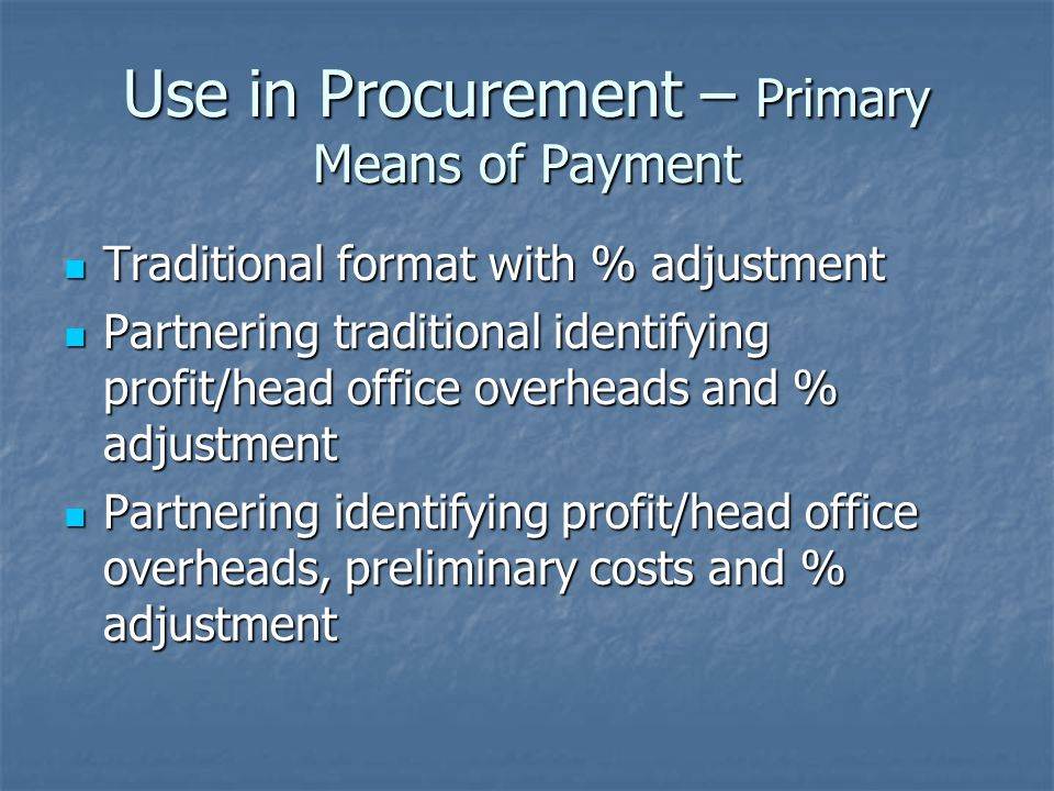 Use in Procurement – Primary Means of Payment