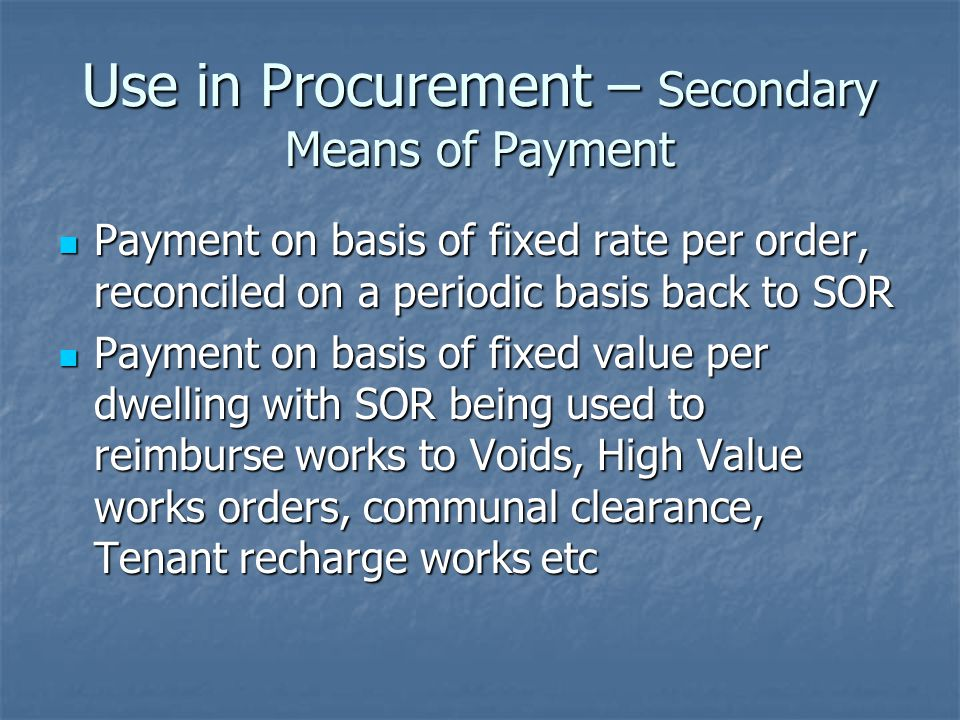 Use in Procurement – Secondary Means of Payment