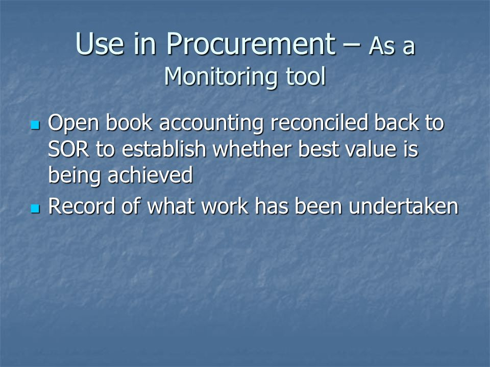 Use in Procurement – As a Monitoring tool