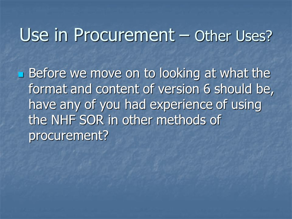Use in Procurement – Other Uses