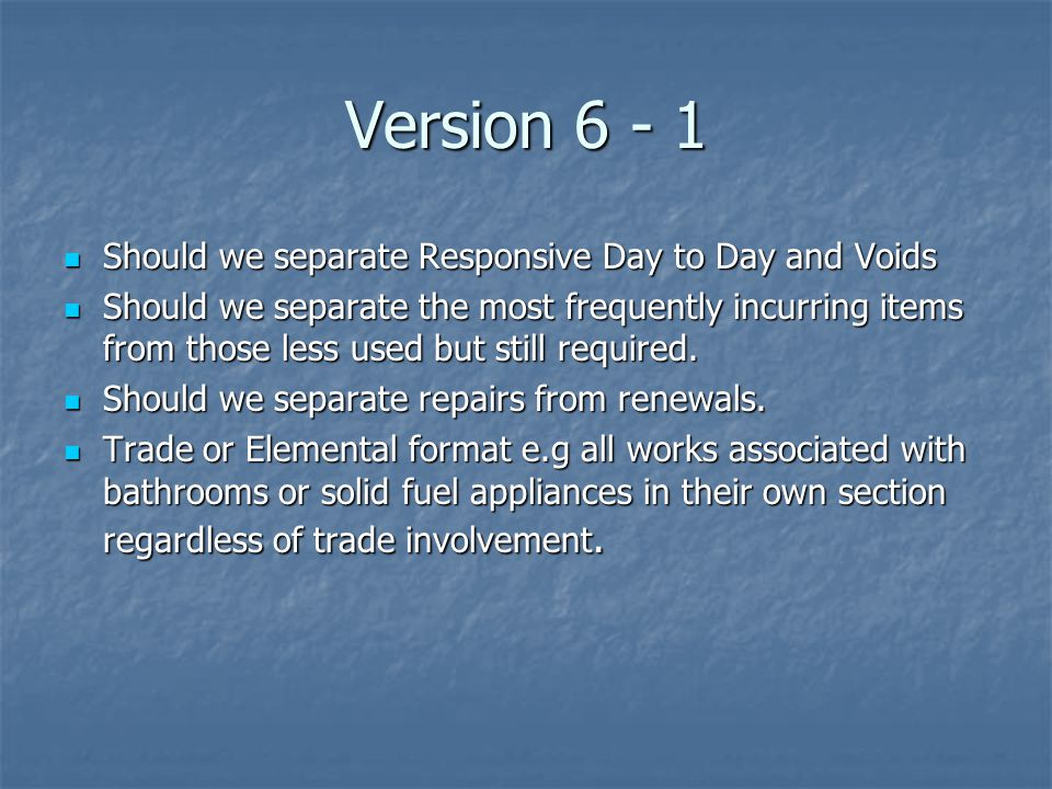 Version 6 - 1 Should we separate Responsive Day to Day and Voids