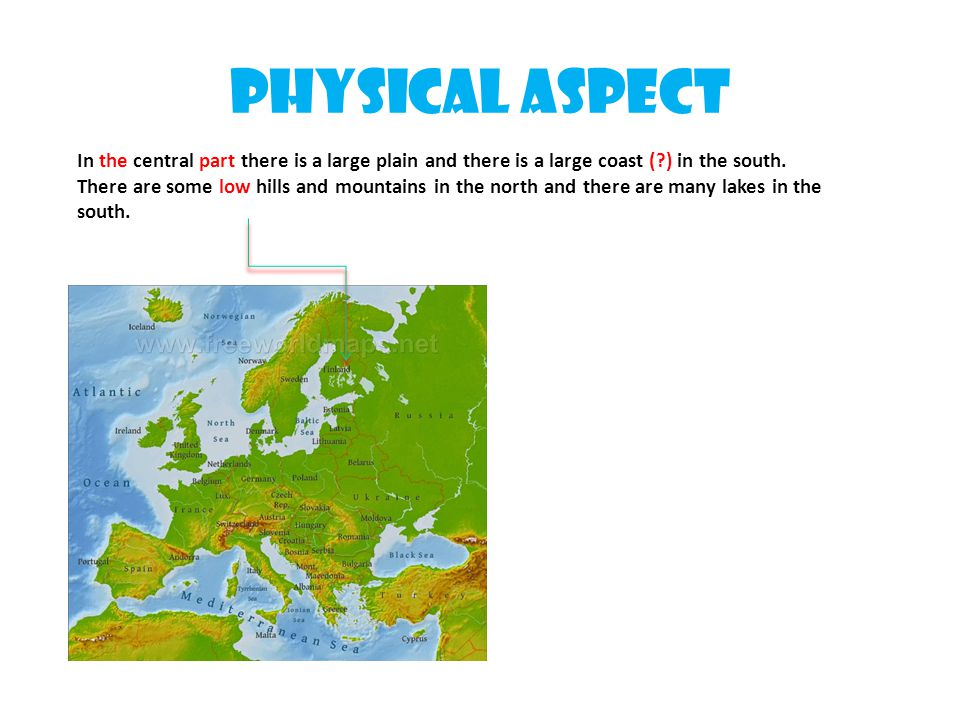 Physical aspect In the central part there is a large plain and there is a large coast ( ) in the south.