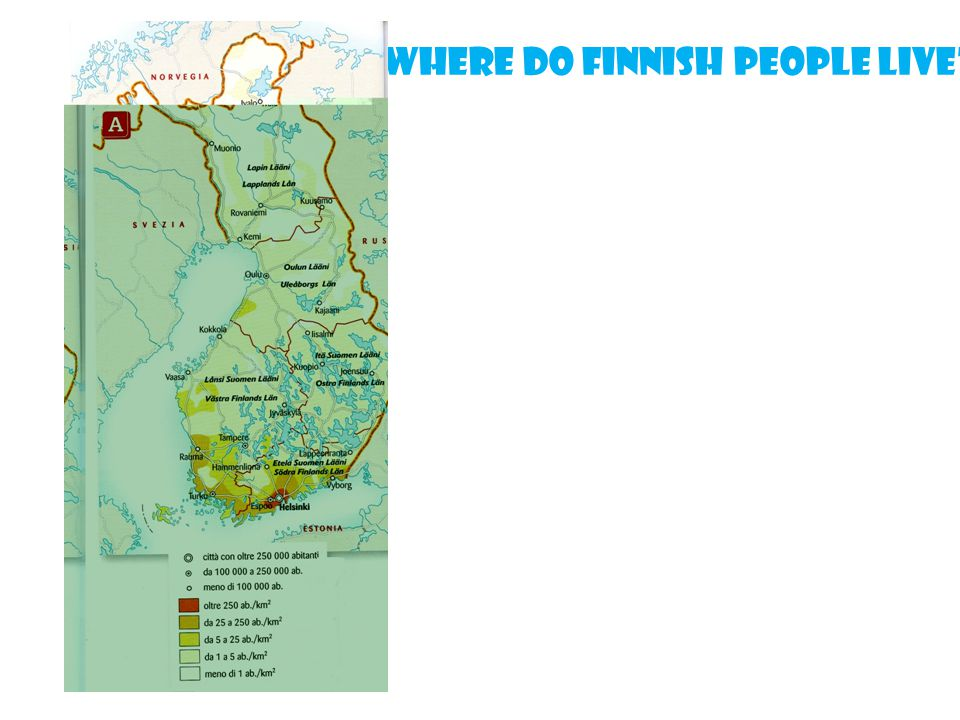 Where do Finnish people live