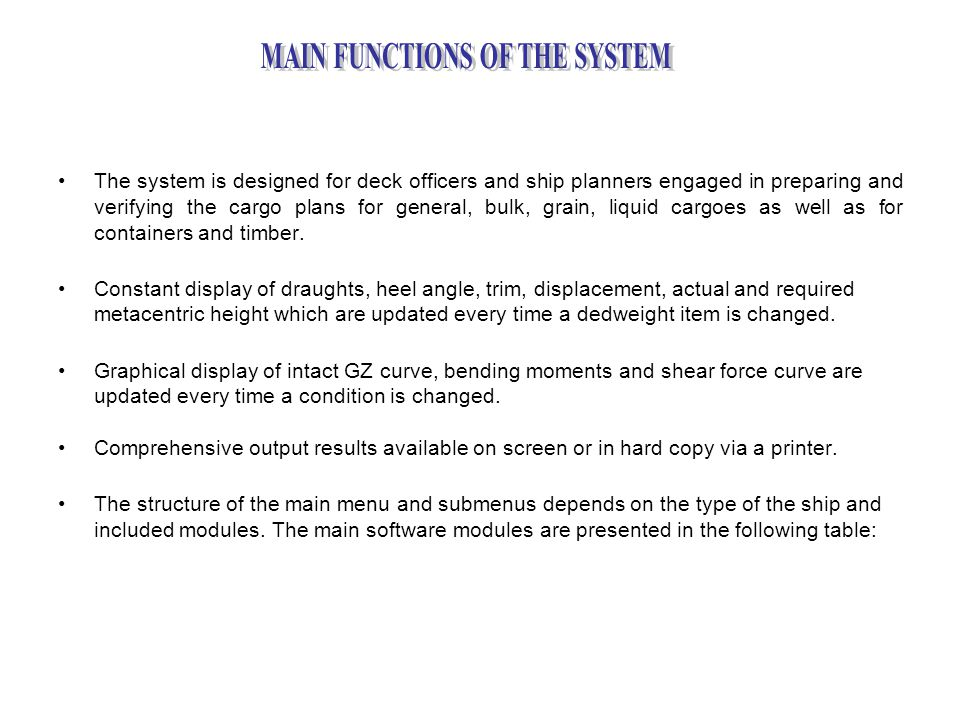 MAIN FUNCTIONS OF THE SYSTEM
