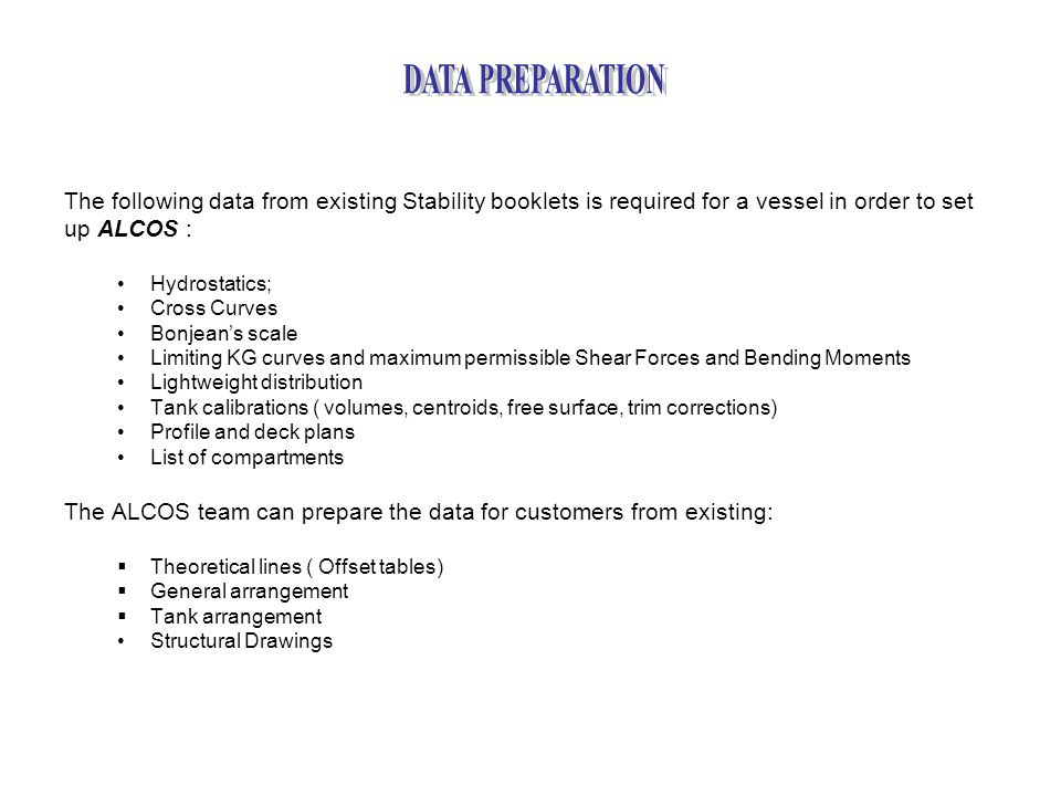 DATA PREPARATION The following data from existing Stability booklets is required for a vessel in order to set.