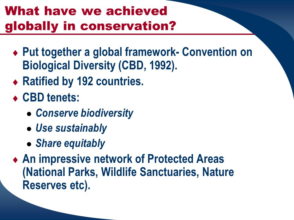 What have we achieved globally in conservation